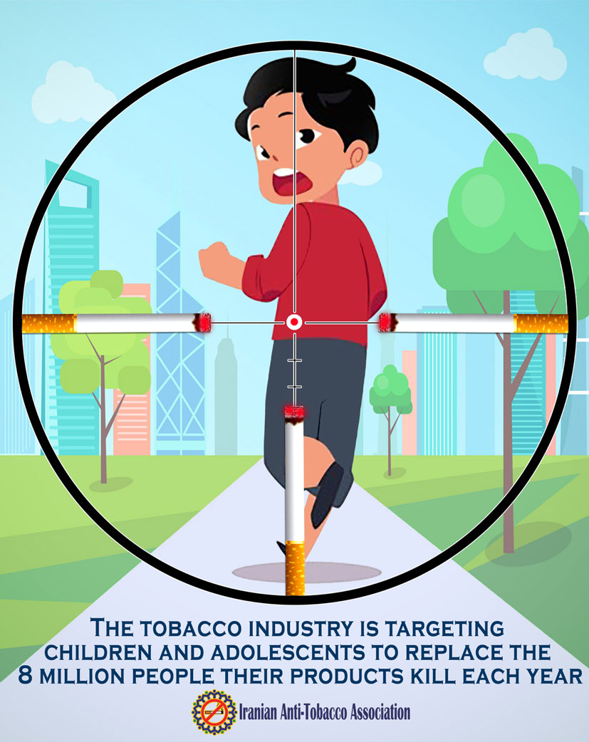 The tobacco industry is targeting children and adolescents to replace the 8 million people their products kill each year